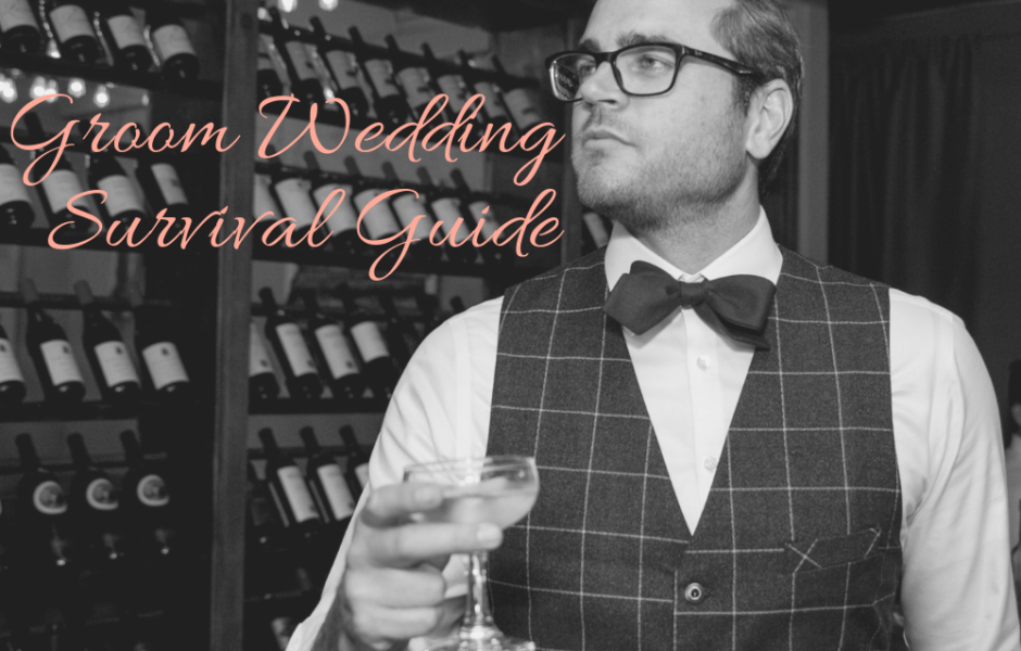 Groom Wedding Survival Guide