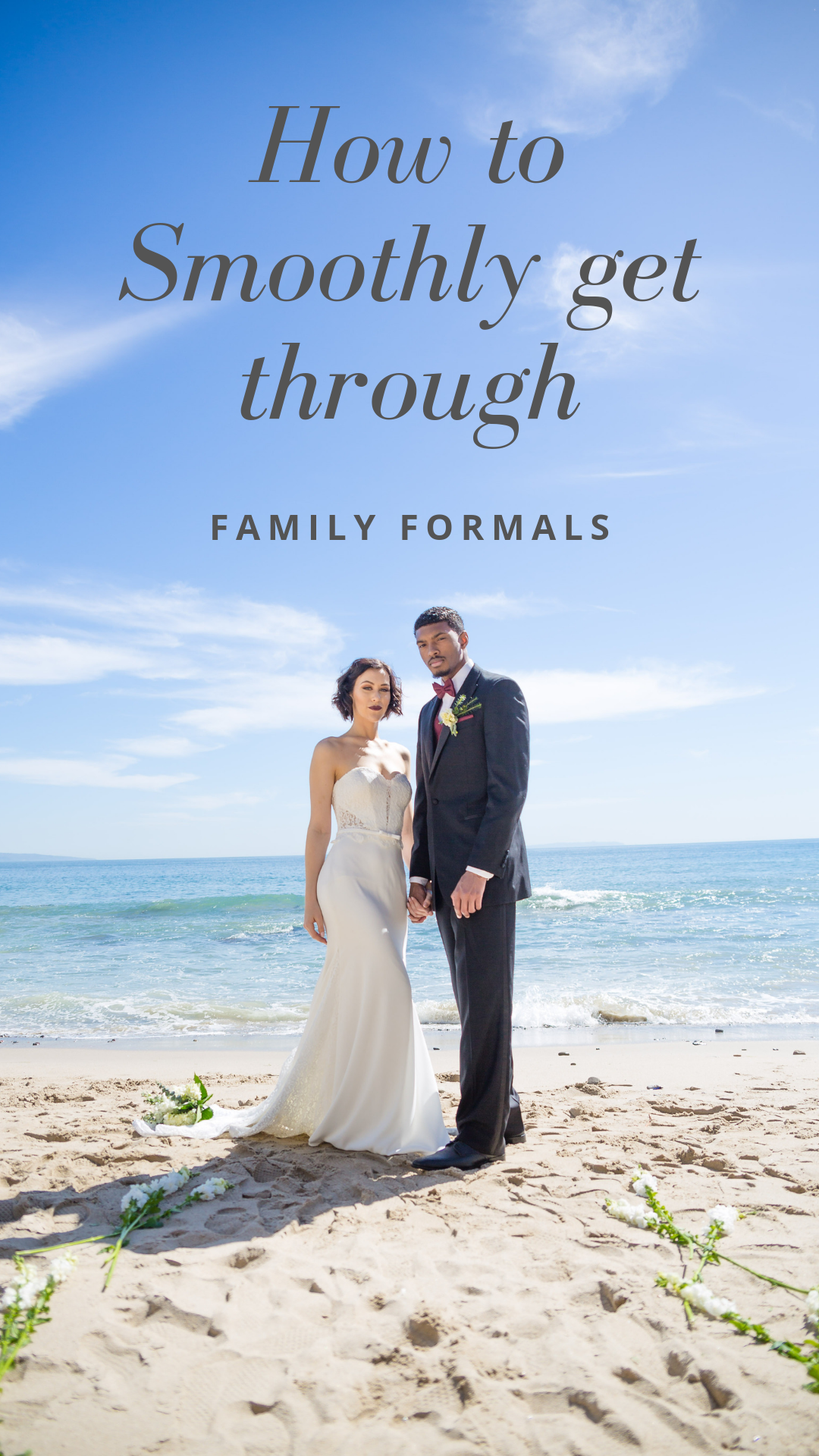 Tips to smoothly get through family formals